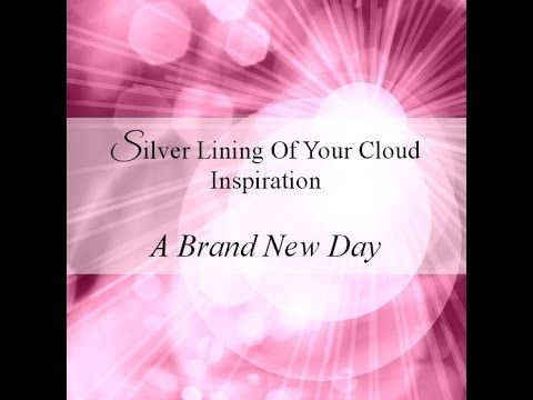 A short inspirational video about life's new day, with Calming, Relaxed, Uplifting musical background...._More fantastic quotes on: https://www.facebook.com/SilverLiningOfYourCloud  _Follow my Quote Blog on: http://silverliningofyourcloud.wordpress.com/