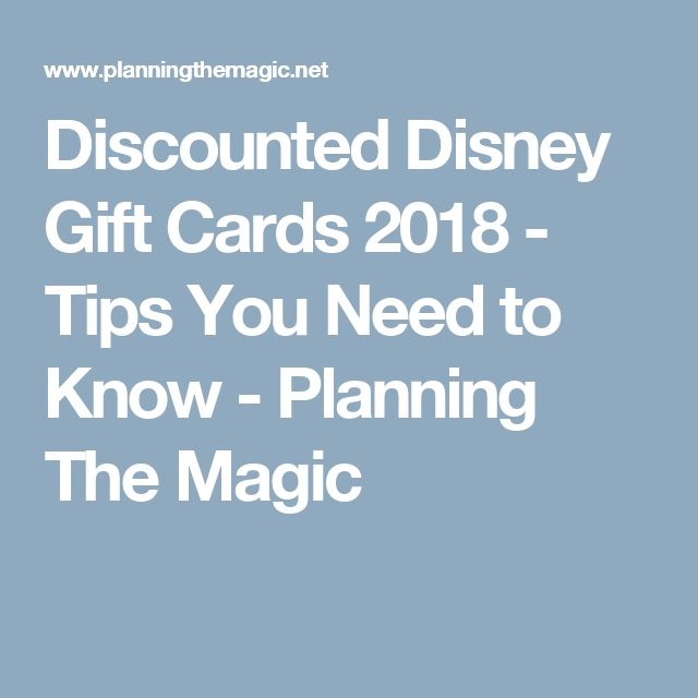 Discounted Disney Gift Cards 2018 - Tips You Need to Know - Planning The Magic