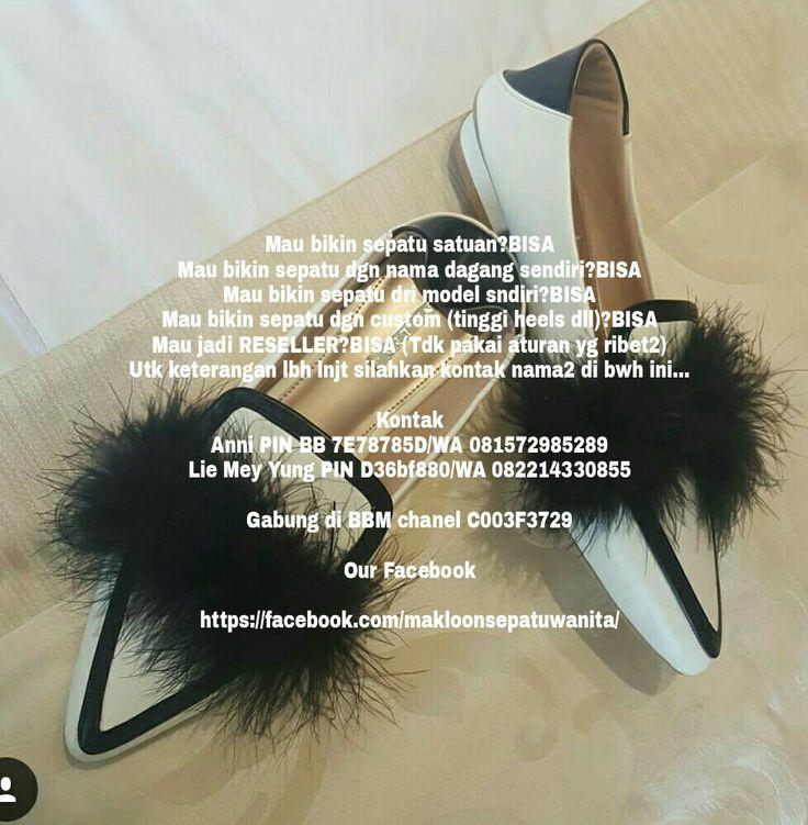 Mau bikin sepatu satuan?BISA Mau bikin sepatu dgn nama dagang sendiri?BISA Mau bikin sepatu dri model sndiri?BISA Mau bikin sepatu dgn custom (tinggi heels dll)?BISA Mau jadi RESELLER?BISA (Tdk pakai aturan yg ribet2) Utk keterangan lbh lnjt silahkan kontak nama2 di bwh ini...  Kontak Anni PIN BB 7E78785D/WA 081572985289 Lie Mey Yung PIN D36bf880/WA 082214330855  Gabung di BBM chanel C003F3729