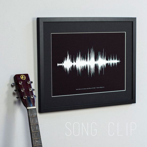 Gift idea for the musician in your life: a custom sound wave print. http://www.buzzfeed.com/mallorymcinnis/personalized-perfection?crlt.pid=camp.ZmLhEaRJLpe4
