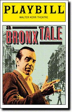 A Bronx Tale Playbill - Opening Night in 2007.