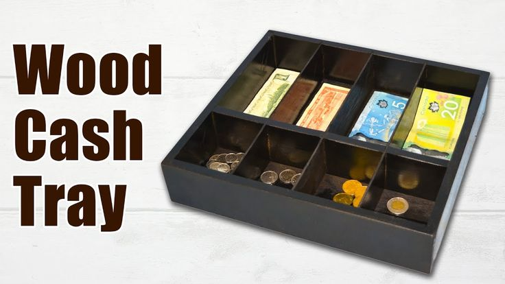 How to Make a Wood Cash Tray / Wood Cash Box. DIY