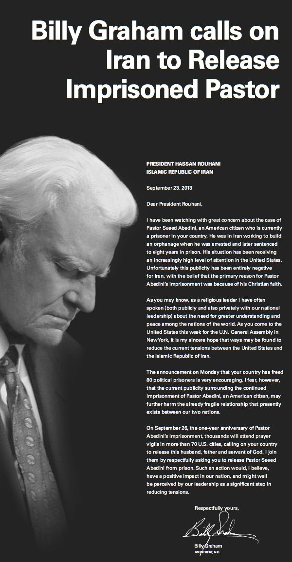 Today, I was so touched to see that Franklin Graham placed a full page ad in the New York Times, urging the new President of Iran to fre