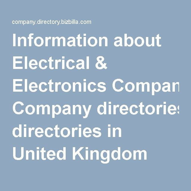 Information about Electrical & Electronics Company directories in United Kingdom