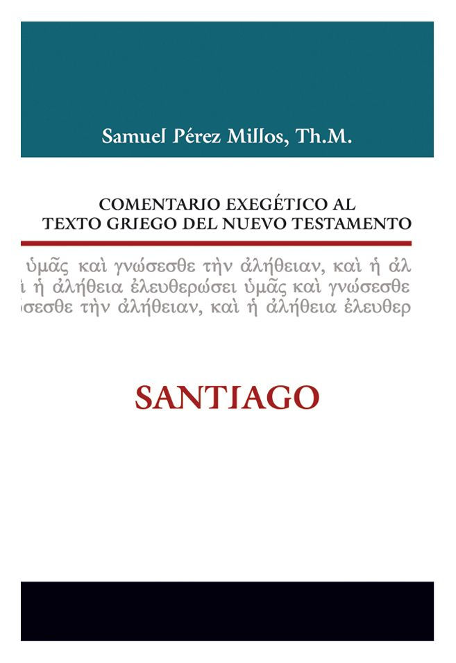 ISBN:978-84-8267-530-5  Leer el per capítulo http://www.clie.es/wp-content/uploads/2014/11/9788482675305-comentario-exegetico-al-texto-griego-del-nuevo-testamento-santiago-1capitulo.pdf