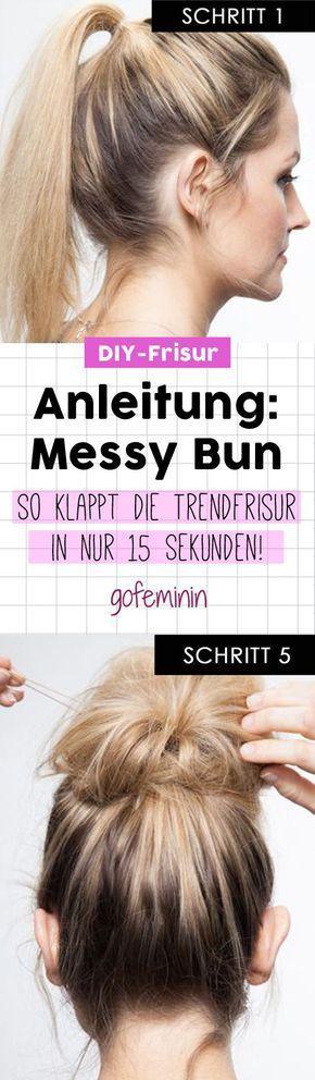 In 15 Sekunden zur Trendfrisur: Diese Messy Bun Anleitung ist super easy & stylish!
