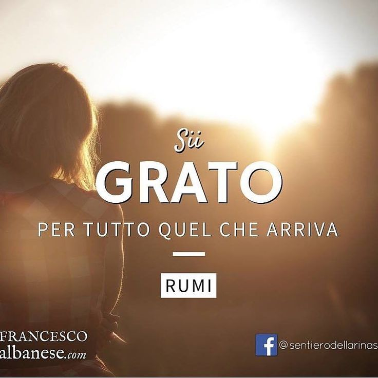 #infinitemandala #crescitapersonale #gratitudine #rumi