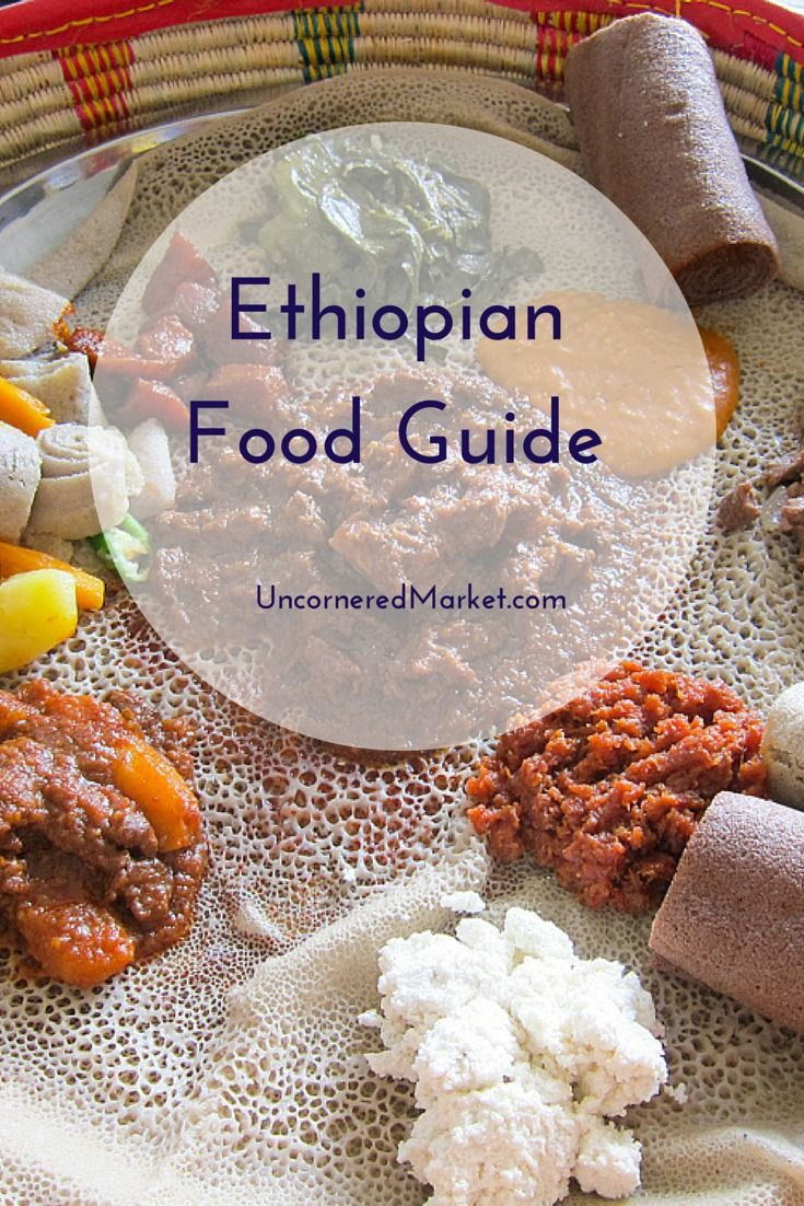 Ethiopian food guide. Everything you want to know about Ethiopian food - both vegetarian and meat-filled. Delicious! http://uncorneredmarket.com/ethiopian-food/