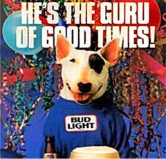 Spuds MacKenzie, I always hated this dog. It gives me the creeps!