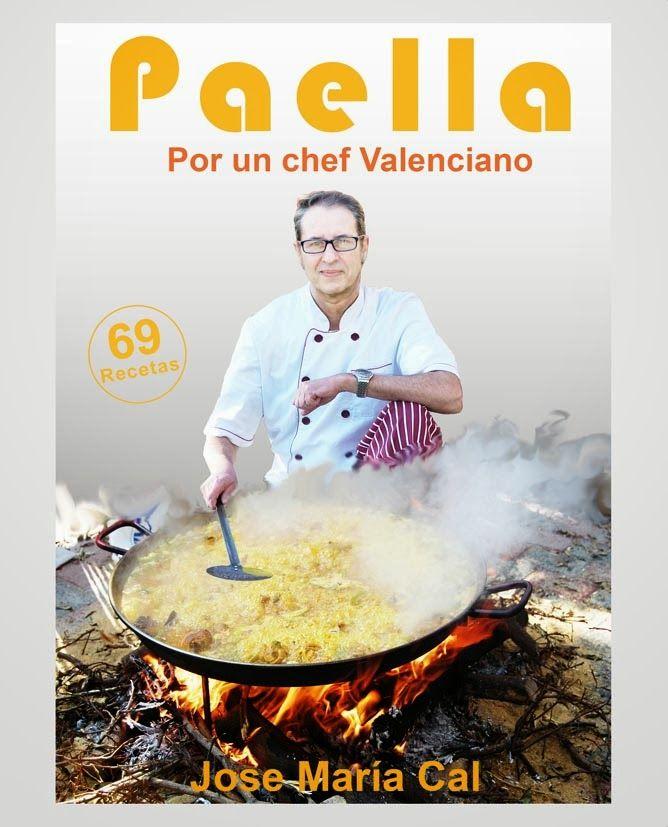 Paella. Por un chef valenciano (José María Cal). Un completo tratado sobre la paella. Vegetales, pimiento y por supuesto arroz.