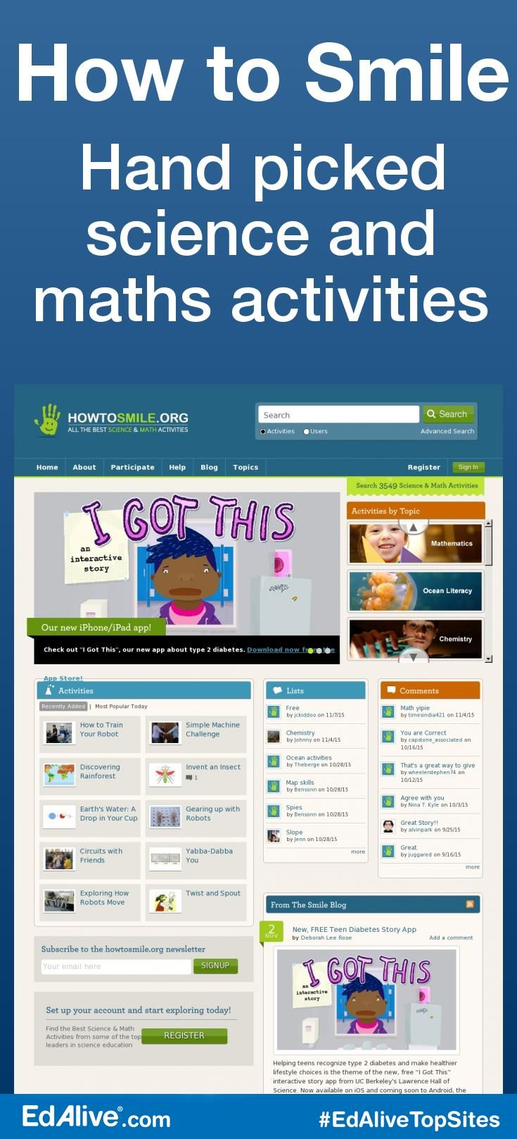 Hand picked science and maths activities | A free-access collection of 3,500 of the best hands-on science and math activities for all ages. Based at UC Berkeley's Lawrence Hall of the Science, SMILE makes STEM fun and educational, and draws activities from leading science centers, science and science education organizations, universities and national agencies. #Science #EdAliveTopSites