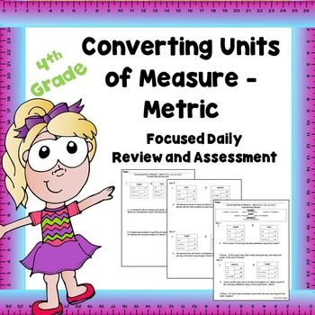 Converting Units of Measure - MetricThis 5 day product focuses on converting metric units of measure (mass, length, and capacity). Students convert units from larger units to smaller units (ex. kilograms to grams, meters to centimeters, liters to milliliters) which aligns with CCSS 4.MD.A.1 and 4.MD.A.2.