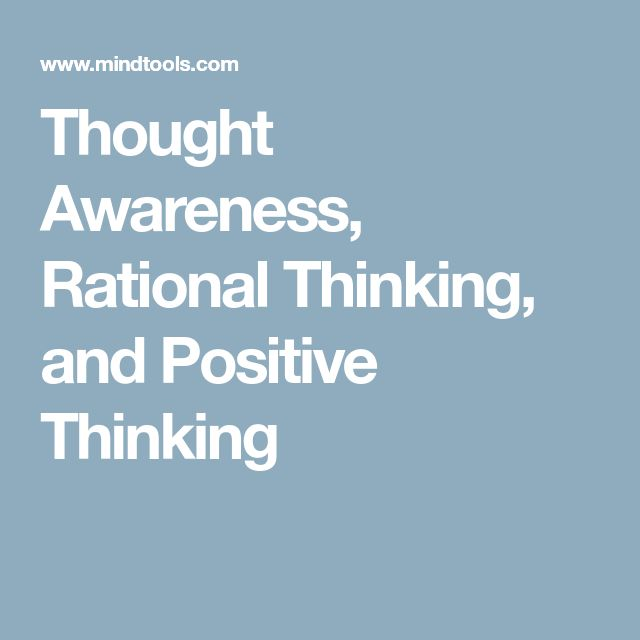 Thought Awareness, Rational Thinking, and Positive Thinking
