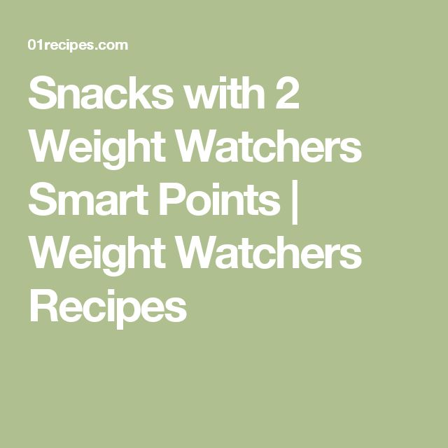 snacks with 2 weight watchers smart points weight watchers recipes weight loss pinterest. Black Bedroom Furniture Sets. Home Design Ideas