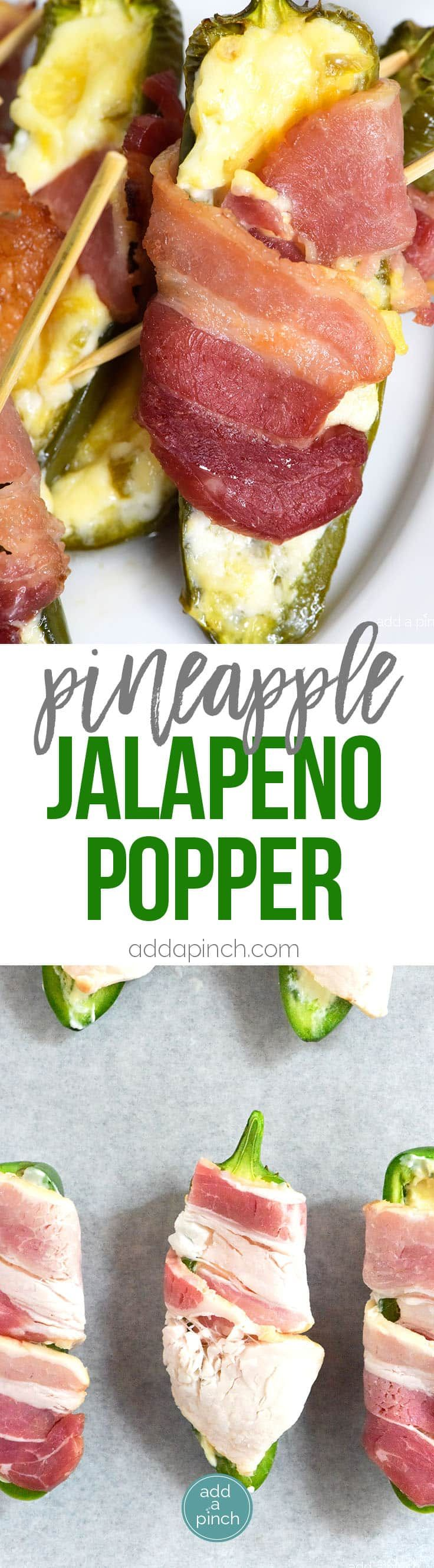 Pineapple Jalapeno Popper Recipe - Sweet and spicy, these jalapeno poppers are made with a pineapple cream cheese spread, wrapped with bacon and baked to perfection! // addapinch.com (Cheese Snacks Thoughts)