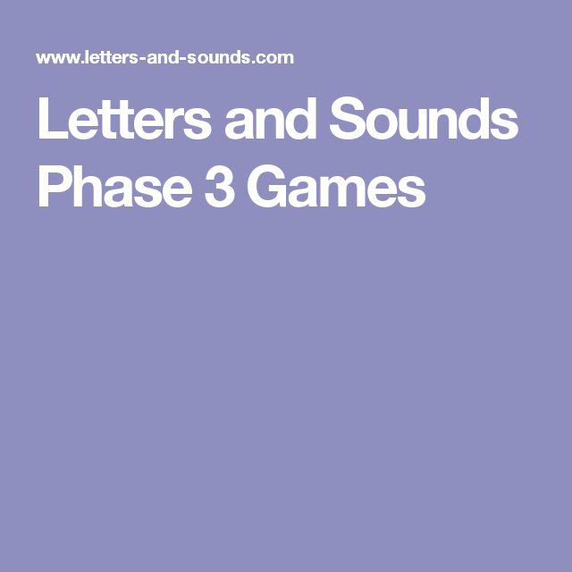 Letters and Sounds Phase 3 Games