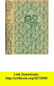 The Bobbsey Twins In Mexico (Bobbsey Twins, #40) (9781127547364) Laura Lee Hope, Harriet S. Adams , ISBN-10: 1127547364  , ISBN-13: 978-1127547364 , ASIN: B0007EVYVS , tutorials , pdf , ebook , torrent , downloads , rapidshare , filesonic , hotfile , megaupload , fileserve