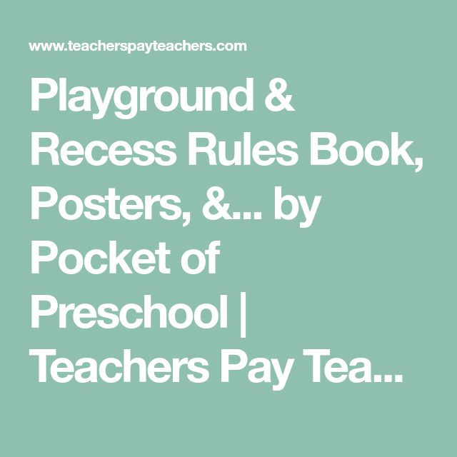 Playground & Recess Rules Book, Posters, &... by Pocket of Preschool | Teachers Pay Teachers