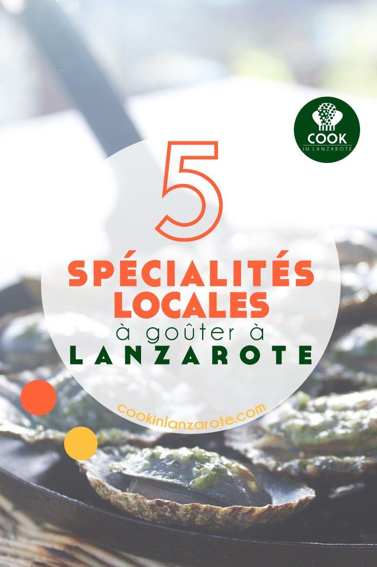 Découvrez les 5 spécialités locales à goûter à Lanzarote, îles Canaries