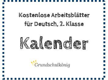 Kostenlose Arbeitsblätter Zum Thema Kalender Für Deutsch In Der 2
