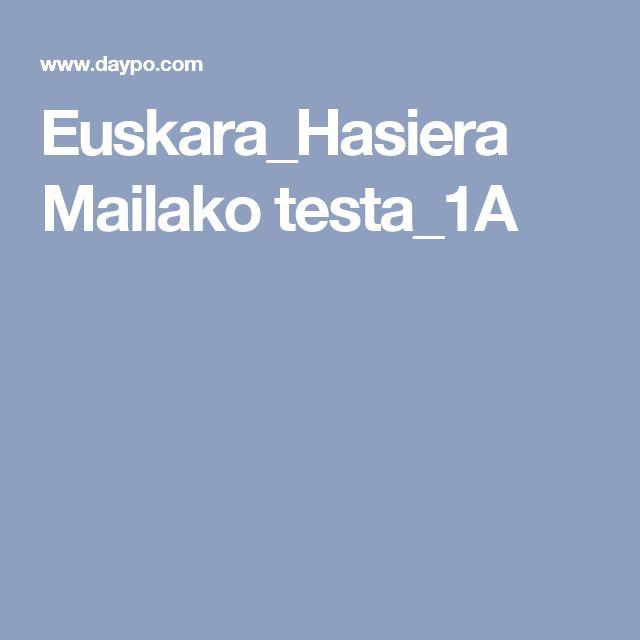 Euskara_Hasiera Mailako testa_1A