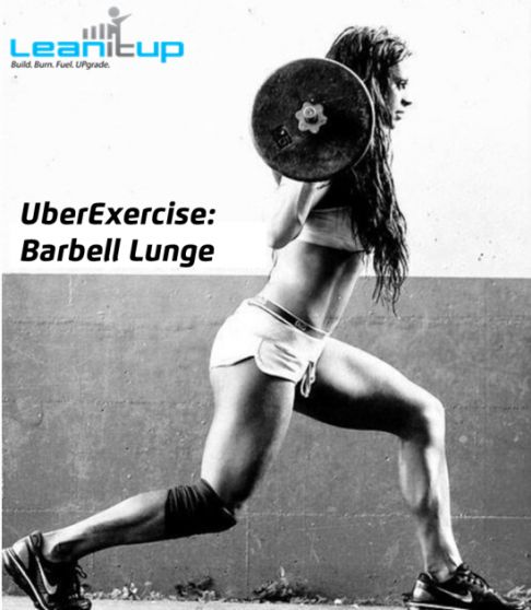 Want a world-class ass? Make barbell lunges the centerpiece in your lower body repertoire.