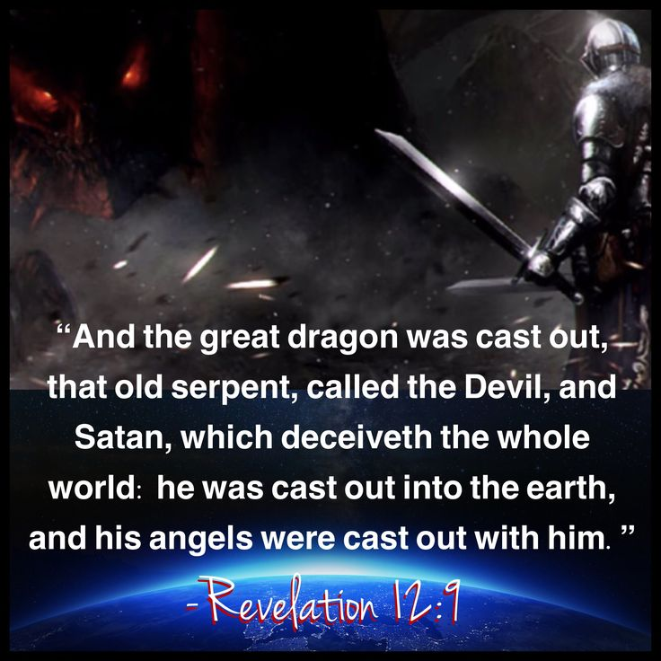 """""""And the great dragon was cast out, that old serpent, called the Devil, and Satan, which deceiveth the whole world: he was cast out into the earth, and his angels were cast out with him."""" ~ Revelation 12:9 ❤️✡️✝️✡️❤️ #God #Jesus #HolySpirit #wow #Beautiful #prayer #Truth #Israel #Jerusalem #amazing #faith #love #believe #Quotes #Inspiration #Spiritual #luxury #Business #Entrepreneur #wisdom #Success #Motivation #beauty #Spirituality #strength #manifest #life #quotes #power  #AreYouSaved?"""