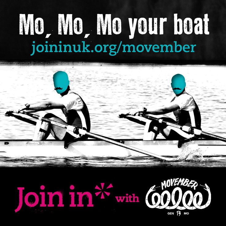 Join In with Movember: Mo, mo, mo your boat.  Who better to rally the troops and support the Movember cause than sports clubs? By hosting a MOVE event encouraging people to get active, you'll get the chance to raise funds for Movember and climb up the Join In Network League leaderboard, plus get publicity for your club to attract new members and volunteers.