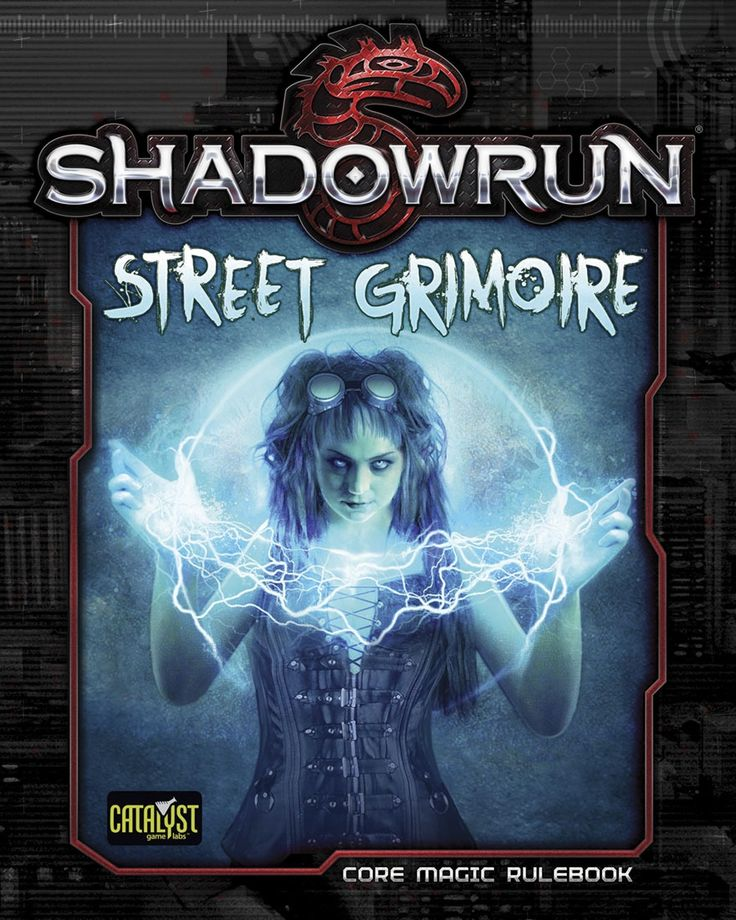 Shadowrun: Street Grimoire - Catalyst Game Labs | Shadowrun, Fifth Edition | DriveThruRPG.com