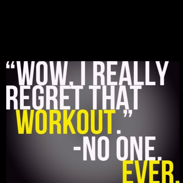 The regret is not doing the workout at all.Fit Quotes, Remember This, Workout Motivation, So True, Work Out, Inspiration Quotes, Weights Loss, Fit Motivation, True Stories