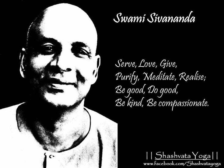 Serve, Love, Give, Purify, Meditate, Realise; Be good, Do good, Be kind, Be compassionate. - Swami Sivananda  #ShashvataYoga #YogaInAurangabad #YogaIndia #YogaWithManish #Aurangabad #DailyGyaan #SwamiSivananda