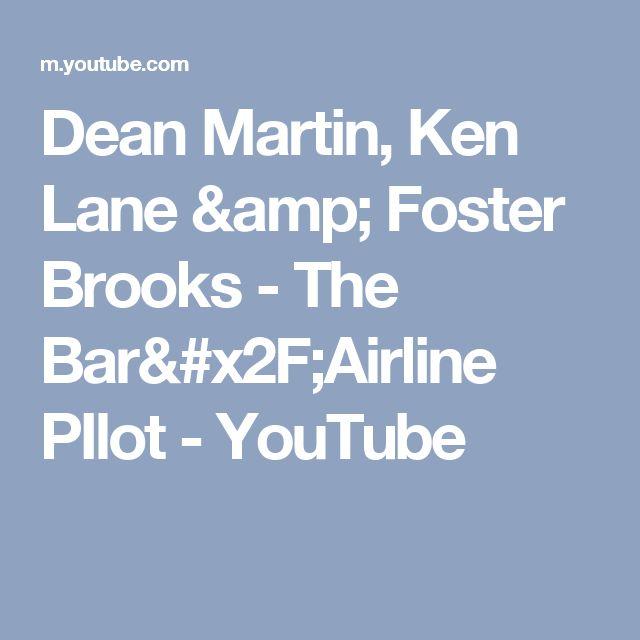 Dean Martin, Ken Lane & Foster Brooks - The Bar/Airline PIlot - YouTube