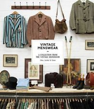 Vintage Menswear: a Collection from the Vintage Showroom by Josh Sims (English)