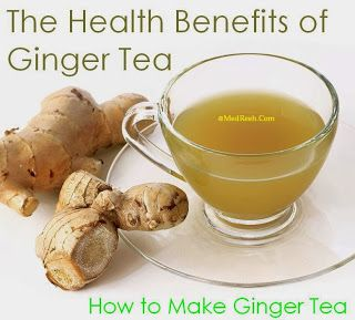How to Make Ginger Tea - The Health Benefits of Ginger Tea