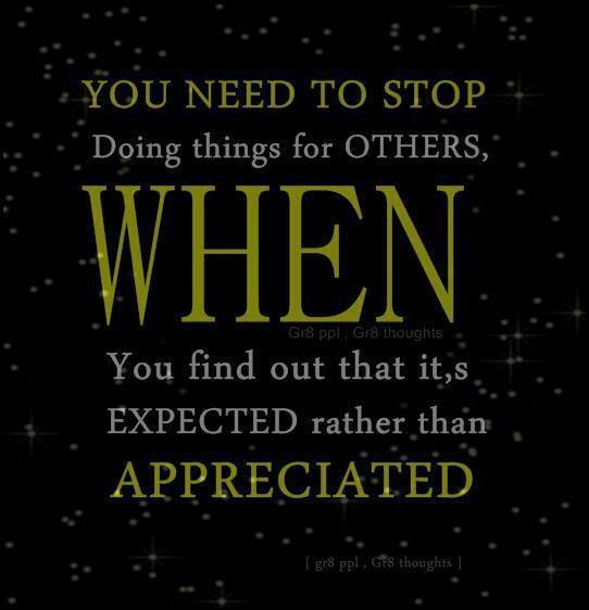 images of lack of  appreciation quotes | Expectation vs. Appreciation