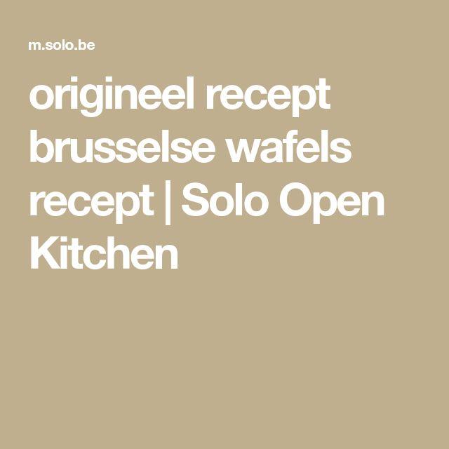 origineel recept brusselse wafels recept   Solo Open Kitchen