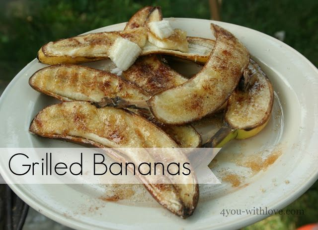 4 You With Love: Party Thyme, Get Your Grill On - Grilled Bananas