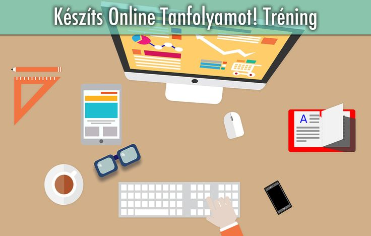 Készíts Online Tanfolyamot! tréning