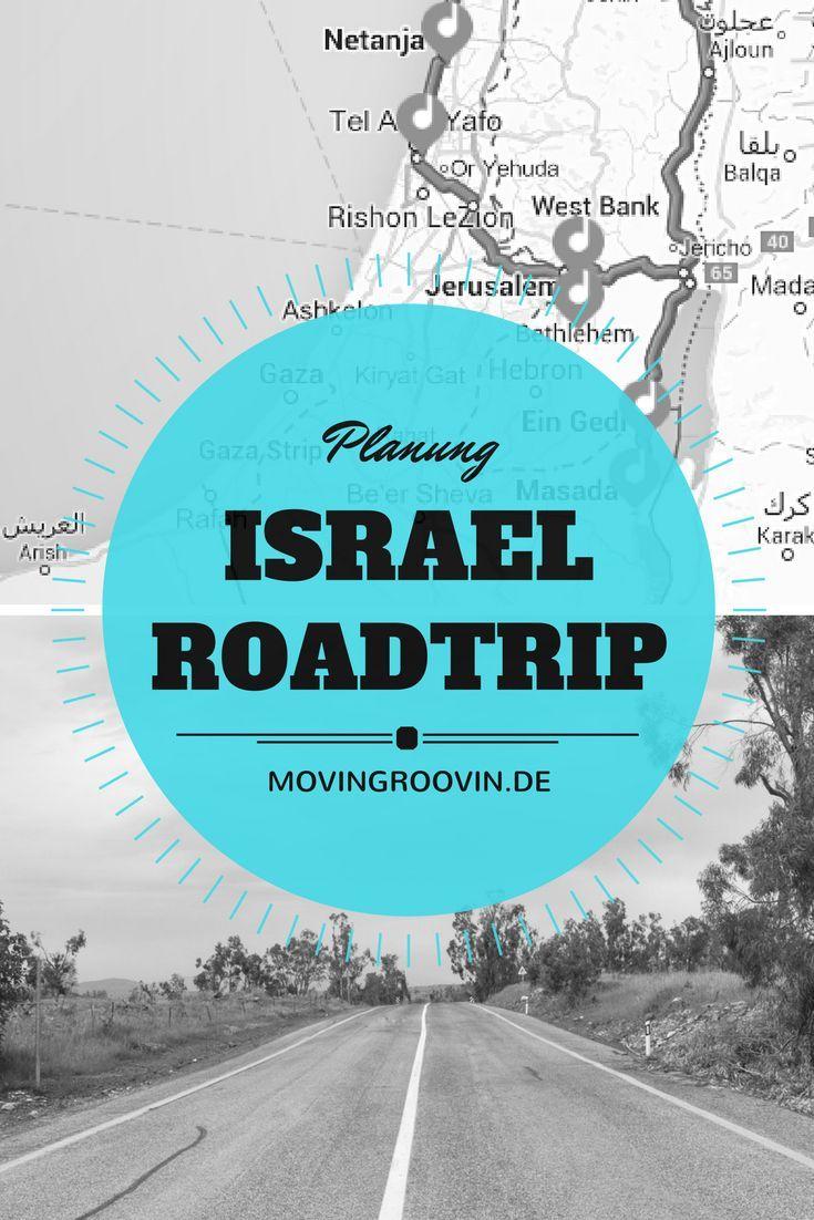 Der Plan: Einmal durch Israel mit dem Auto, ein Road Trip durch das ganze Land - Jerusalem, Totes Meer, Haifa, Tel Aviv, Golanhöhen, See Genezareth, Masada...