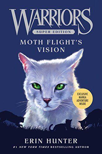 Warriors Super Edition: Moth Flight's Vision by Erin Hunter https://www.amazon.com/dp/B00TE8NVQE/ref=cm_sw_r_pi_dp_x_gZ6bybCFWJ5XE