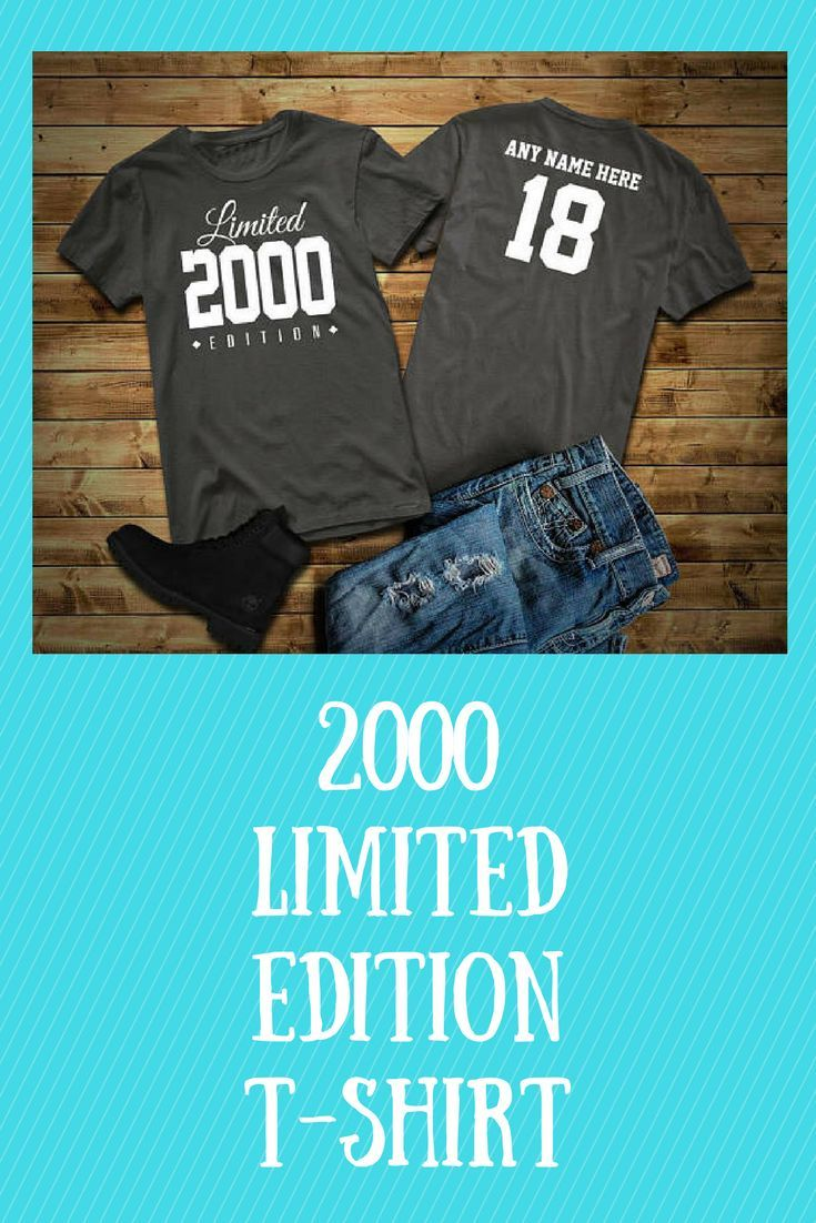 Custom Limited Edition 18 Year Old Birthday Party Tee Shirt Great Gift Idea For The Girl Or Boy Ad Affiliate