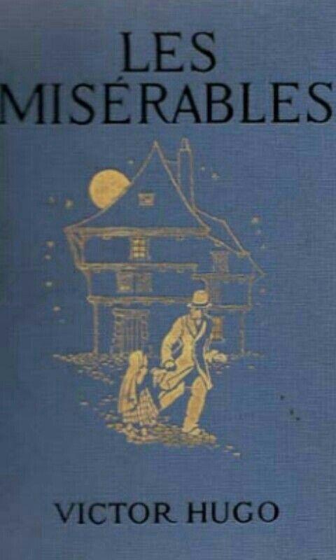 Los miserables, una novela total, de esas que nunca acaban de enseñarte algo que te cambia la vida.