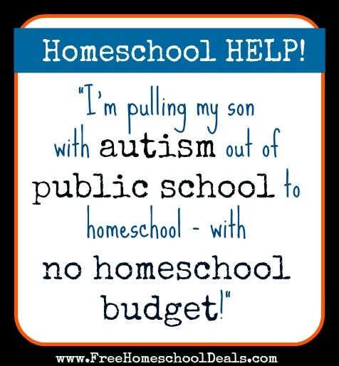 Homeschool Help! Pulling My Son with Autism out of Public School to Homeschool - with No Homeschool Budget!