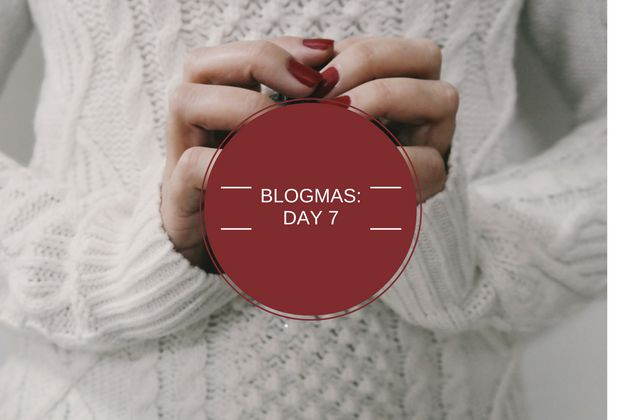 Hello hello and welcome to blogmas day 7! I feel like I should have some sort of video intro after I introduce the day like Vloggers do for vlogmas. Wearing cheesy Christmas jumpers, PJs and fluffy…