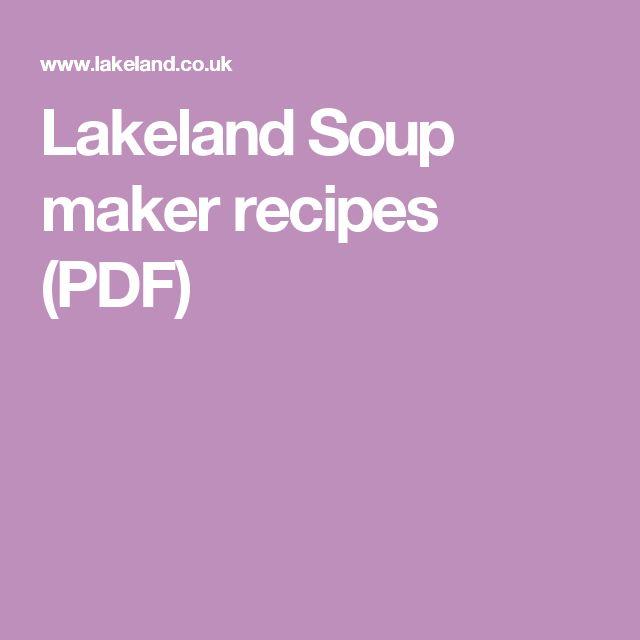 Lakeland Soup maker recipes (PDF)