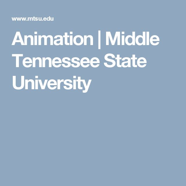 Animation   Middle Tennessee State University