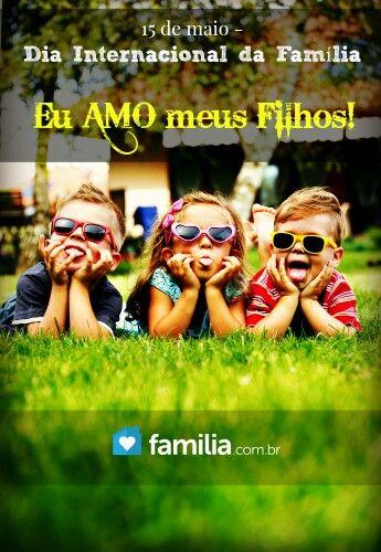 15 de Maio, Dia Internacional da Familia ♥