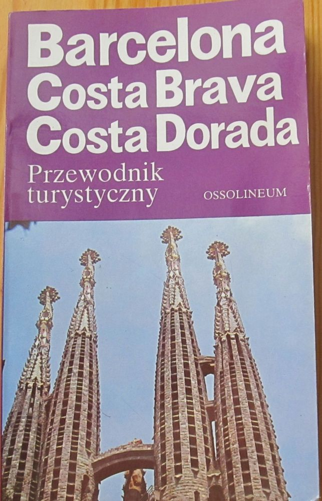 przewodnik turystyczny/travel guide Barcleona/Costa Brava/Costa Dorada