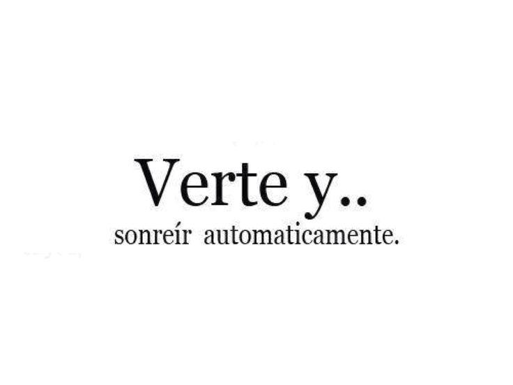 〽️Verte y...sonreír automáticamente