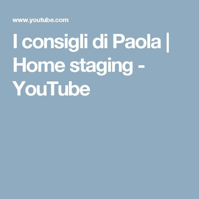 I consigli di Paola | Home staging - YouTube